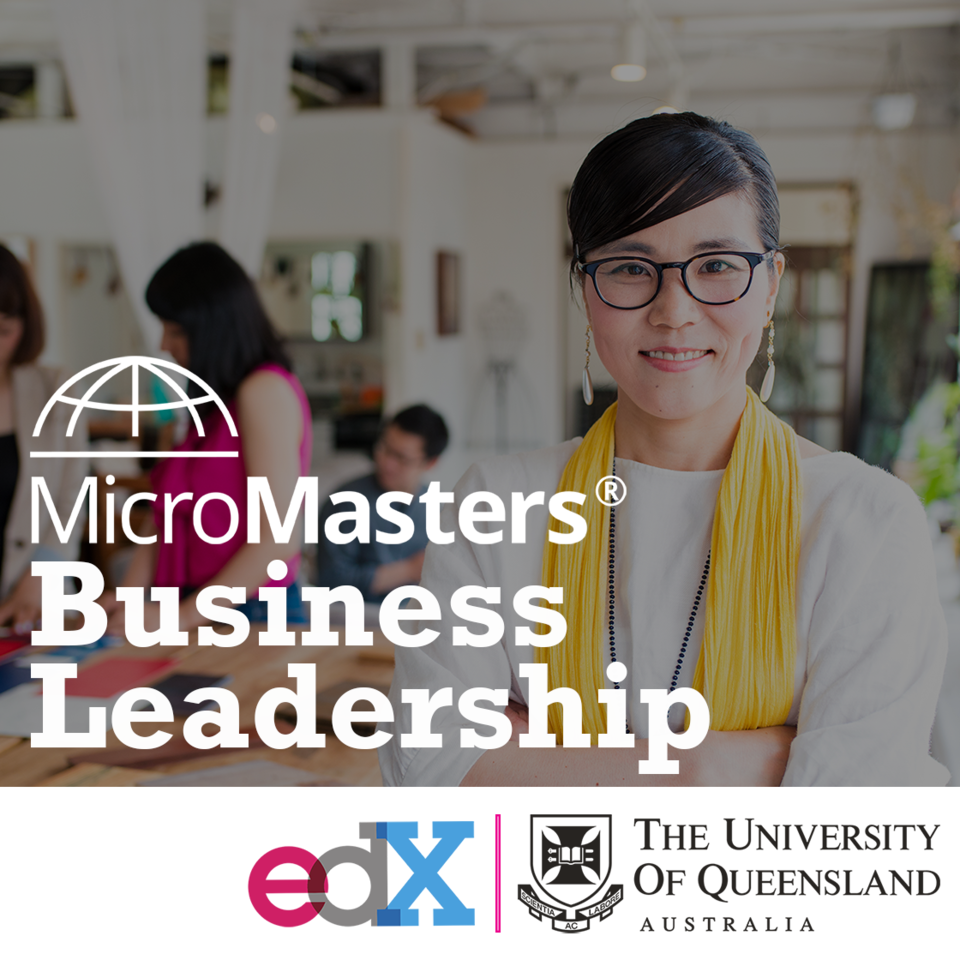 The Business Leadership MicroMasters launches in partnership with edX and UQ.