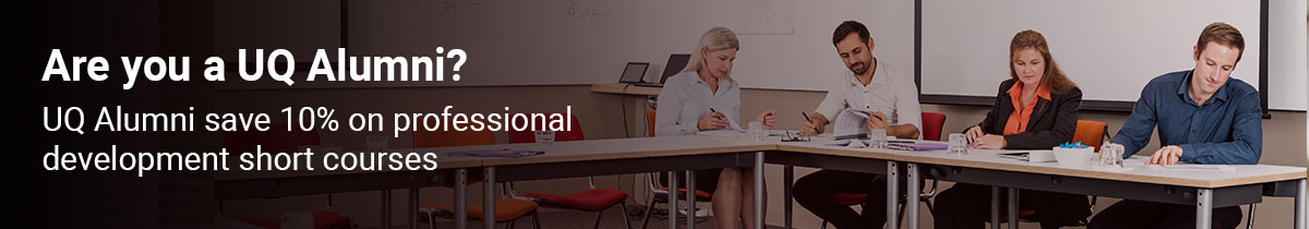 uq alumni save 10% on professional development short courses